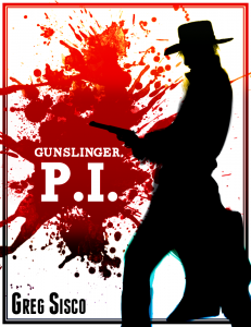Gunslinger PI novel cover